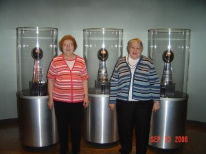 Mom (right) and Aunt Violet at GB Packers Hall of Fame with the Lombardi Trophies (2006)