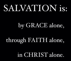 Salvation is by Grace Alone